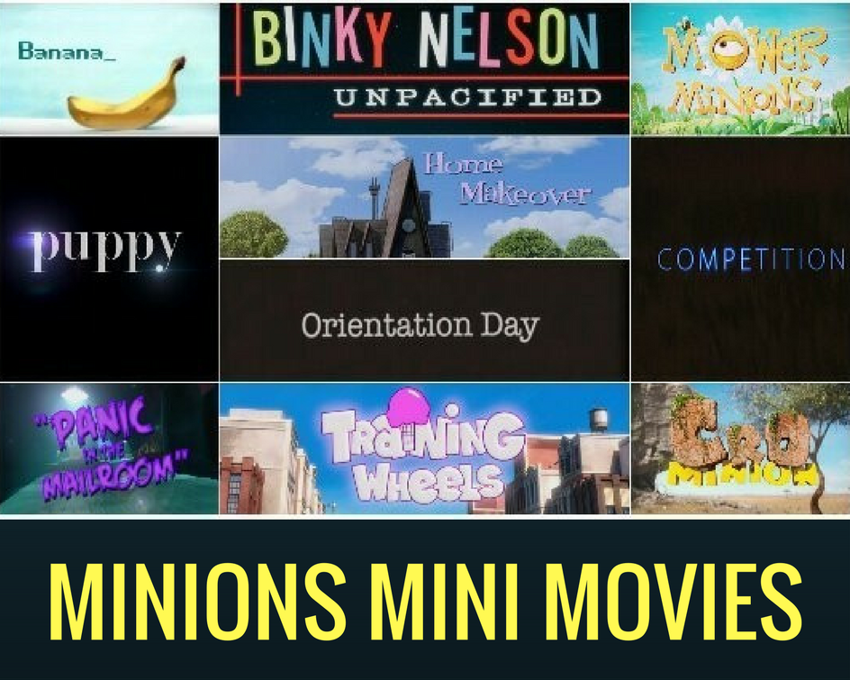 Minion Mini Movies: A Complete List (2010-2016)
