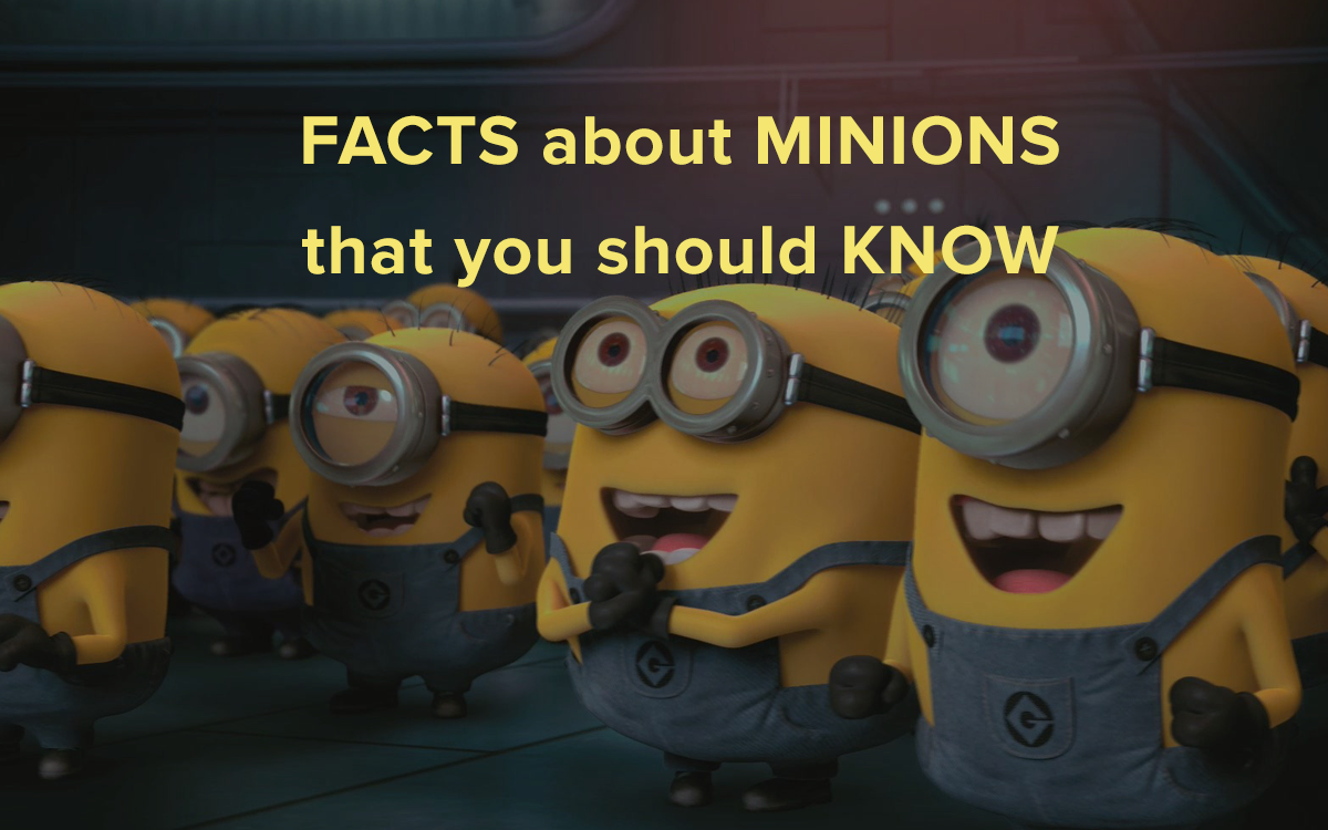 125 facts about the minions that you should know